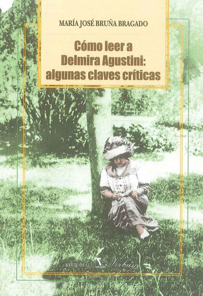 Como leer a delmira agustini: algunas claves criticas