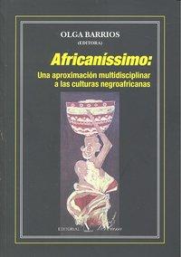 Africanissimo una aproximacion multidisciplinar culturas