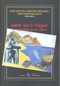 Gabriel garcia marquez modernidad de un clasico
