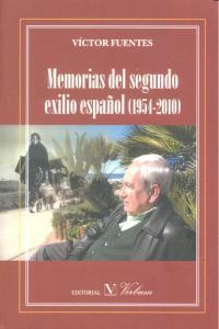 Memorias del segundo exilio español 1954-2010