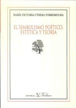 Simbolismo poetico. estetica y teoria,el