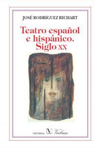 Teatro español e hispanico siglo xx