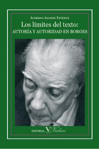 Limites del texto autoria y autoridad en borges,los