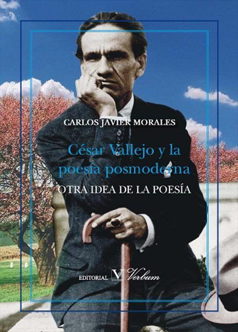 Cesar vallejo y la poesia posmoderna