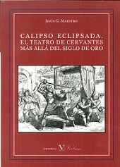 Calipso eclipsada. el teatro de cervantes mas alla del siglo