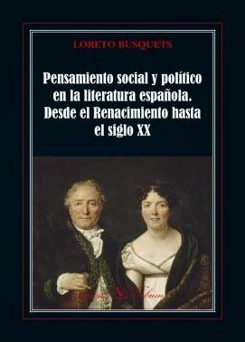Pensamiento social y politico en la literatura española. des
