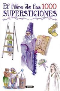 Libro de las 1000 supersticiones,el