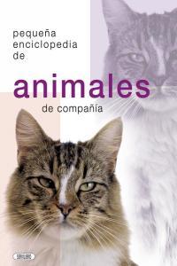 Pequeña enciclopedia de animales de compañia