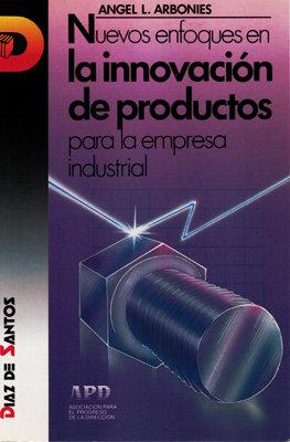 Nuevos enfoques en la innovacion de productos para