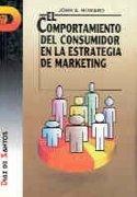 Comportamiento del consumidor en la estrategia,el