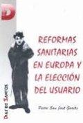 Reformas sanitarias en europa y la eleccion del us