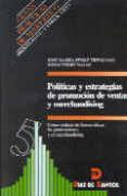 Politicas y estrategias de promocion de ventas y m