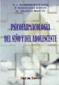 Psicofarmacologia del niño y del adolescente