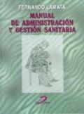 Manual de administracion y gestion sanitaria