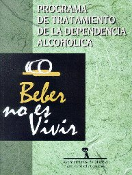 Programa tratamiento de la dependencia alcoholica