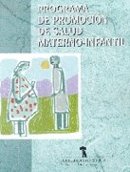 Programa de promocion de la salud materno-infantil