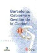 Barcelona gobierno y gestion de la ciudad
