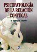 Psicopatologia de la relacion conyugal