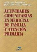 Actividades comunitarias en medicina de familia