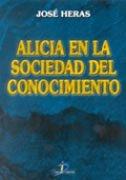 Alicia en la sociedad del conocimiento