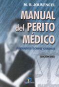 Manual del perito medico fundamentos tecnicos