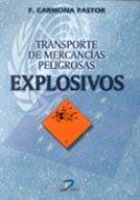 Transporte de mercancias peligrosas explosivos