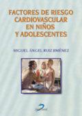 Factores riesgo cardiovascular en niños y adolescentes