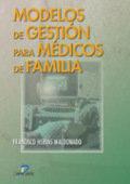 Modelos de gestion para medicos de familia