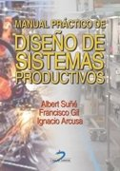 Manual practico de diseño de sistemas productivos