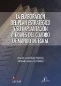 Elaboracion del plan estrategico y su implanta,la