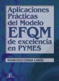 Aplicaciones practicas del modelo efqm de excelencia