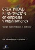 Creatividad e innovacion en empresas y organizacion