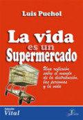 Vida es un supermercado