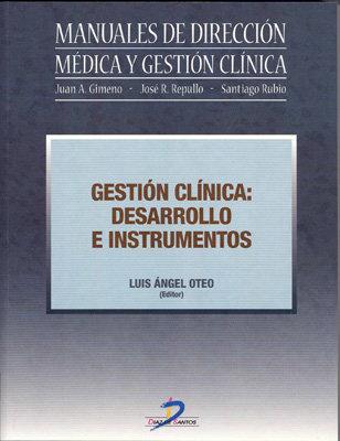 Gestion clinica: desarrollo e instrumentos