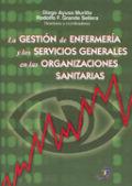 Gestion de enfermeria y servicios generales