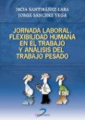 Jornada laboral, flexibilidad humana en el trabajo y analisi