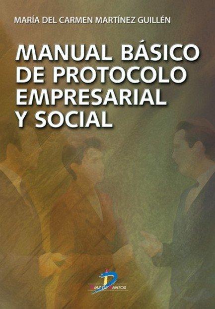 Manual basico de protocolo empresarial y social