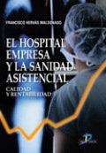 Hospital empresa y la sanidad asistencial,el