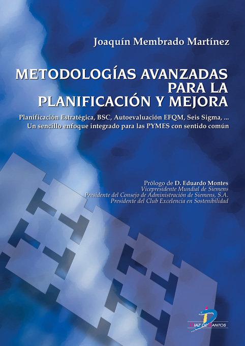 Metodologias avanzadas para la planificacion y mejora