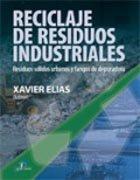 Reciclaje de residuos industriales 2ªed.