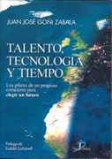 Talento, tecnonologia y tiempo