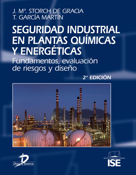 Seguridad industrial en plantas quimicas y energeticas