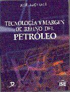 Tecnologia y margen de refino del petroleo