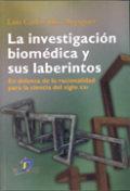 Investigacion biomedica y sus laberintos,la