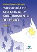 Psicologia del aprendizaje y adiestramiento del perro 2ªed