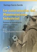 Contratacion del mantenimiento industrial,la