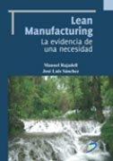 Lean manufacturing la evidencia de una necesidad