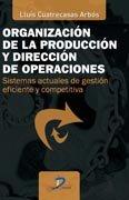 Organizacion de la produccion y direccion de operaciones