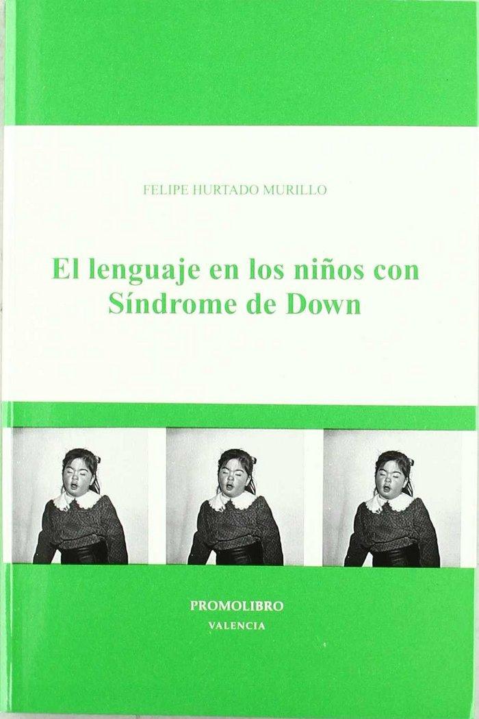 El lenguaje en los niÑos con sindrome de down