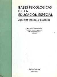 Bases psicologicas de la educacion especial